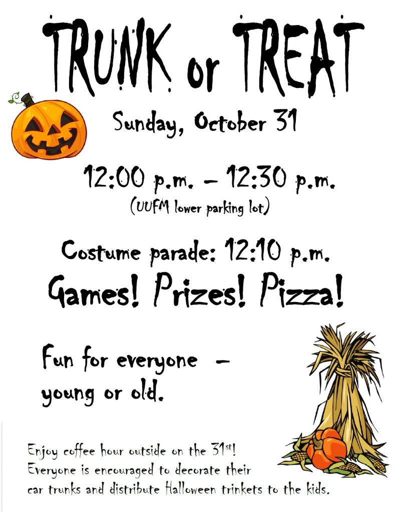 Trunk or Treat. Sunday Oct 31. 12:00-12:30 Games! Prizes!